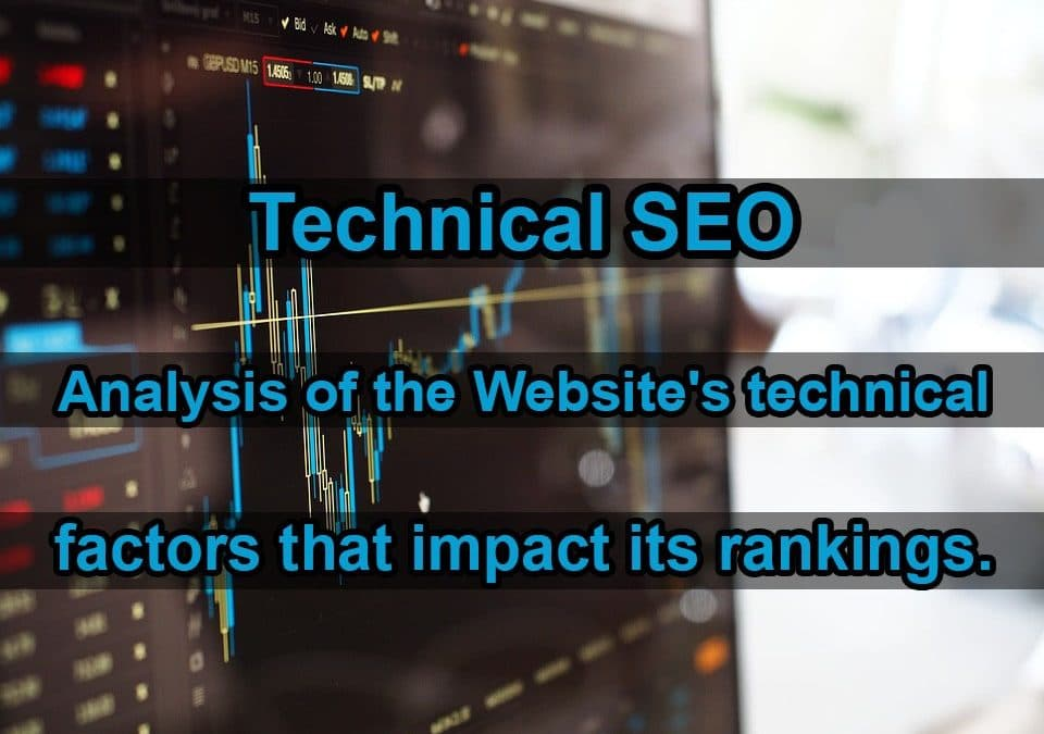 Analysis of the Website's technical factors that impact its rankings