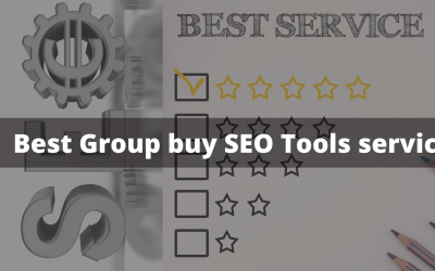 Best Group buy SEO Tools service in 2021